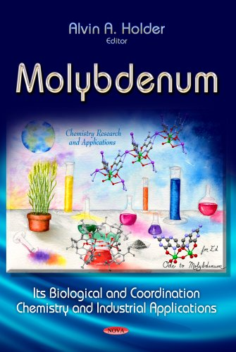 9781624172724: Molybdenum: Its Biological and Coordination Chemistry and Industrial Applications (Chemistry Research and Applications)