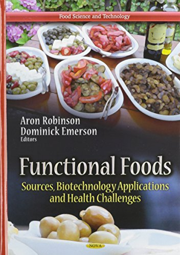 9781624174353: Functional Foods: Sources, Biotechnology Applications and Health Challenges (Food Science and Technology)