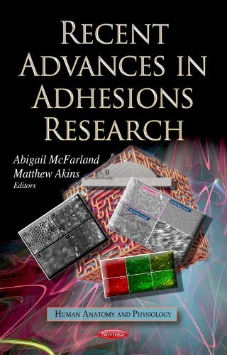 9781624174476: Recent Advances in Adhesions Research (Human Anatomy and Physiology)