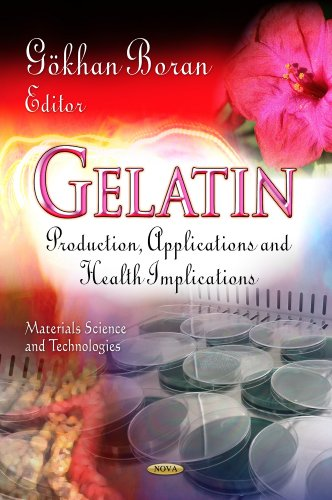 9781624176272: Gelatin: Production, Applications and Health Implications