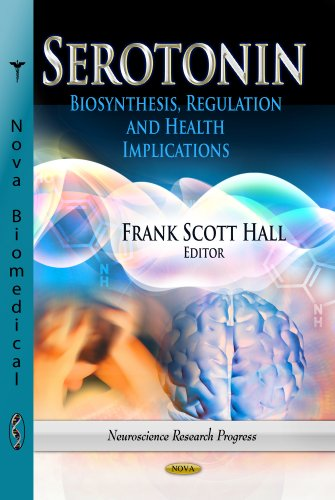 Serotonin: Biosynthesis, Regulation Health Implications (Hardback)