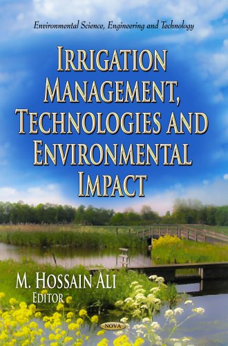 9781624178627: Irrigation Management, Technologies and Environmental Impact (Environmental Science, Engineering and Technology)