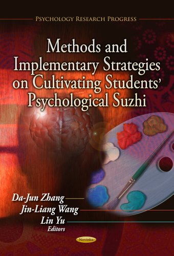 9781624179792: Methods and Implementary Strategies on Cultivating Students' Psychological Suzhi