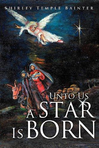 9781624190056: Unto Us a Star Is Born