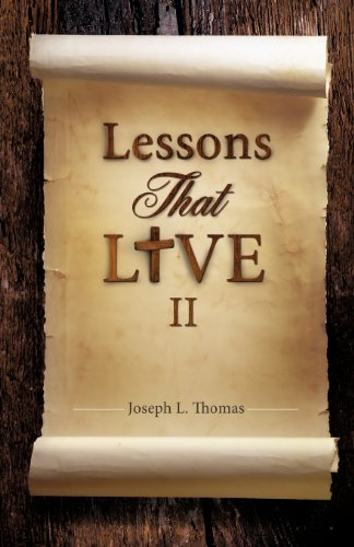 Lessons That Live II: Joseph L. Thomas