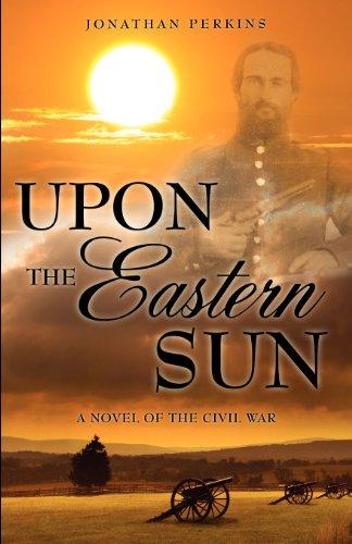 Upon the Eastern Sun: Jonathan Perkins
