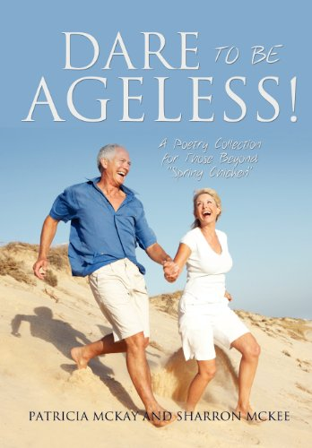 9781624193866: DARE TO BE AGELESS!