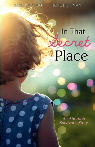 9781624194481: In That Secret Place