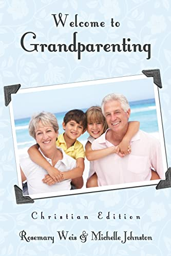 9781624197550: Welcome to Grandparenting Christian Edition