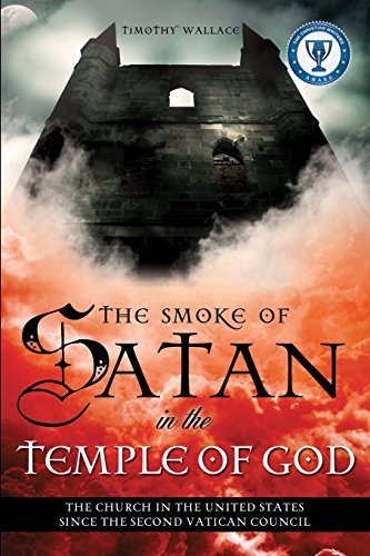 The Smoke of Satan in the Temple: Timothy Wallace