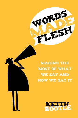 Words Made Flesh: Keith Bootle