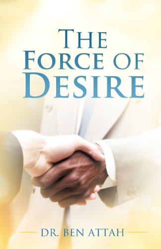 The Force of Desire: DR. BEN ATTAH