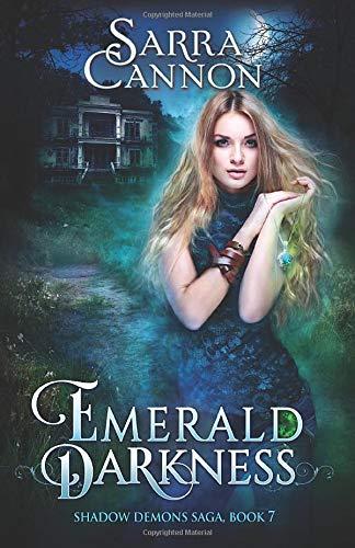 Emerald Darkness (The Shadow Demons Saga) (Volume: Cannon, Sarra
