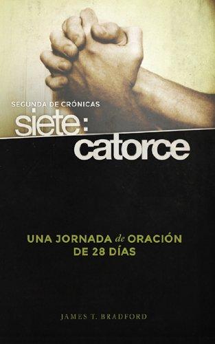 Segunda de Crónicas siete: catorce: Una jornada de oración de 28 dias (Spanish ...