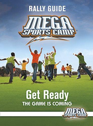 Mega Sports Camp Get Ready Rally Guide: My Healthy Church, Mhc; My Healthy Church