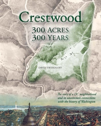 9781624290176: Crestwood: 300 Acres, 300 Years