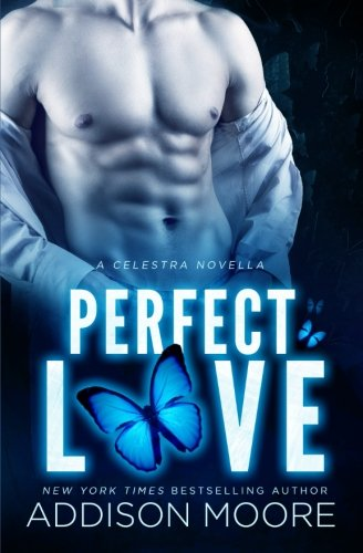 9781624300172: Perfect Love (A Celestra Novella)