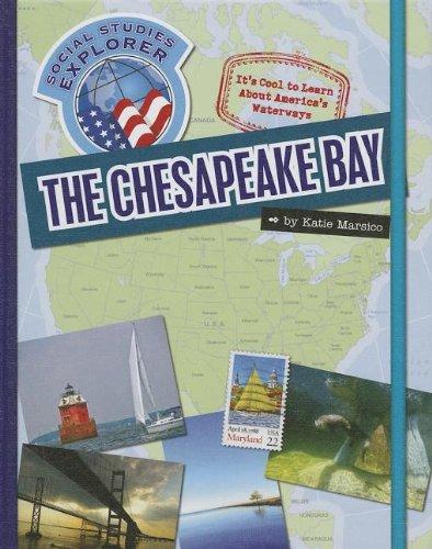 The Chesapeake Bay (Social Studies Explorer): Marsico, Katie