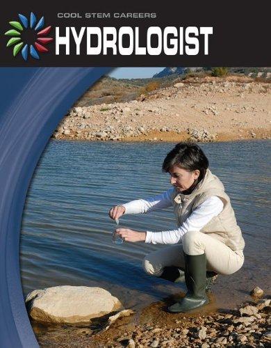 Hydrologist (Cool Stem Careers, 21st Century Skills Library): Gregory, Josh