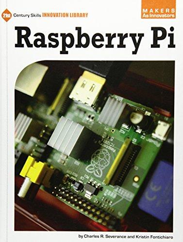 9781624311390: Raspberry Pi (21st Century Skills Innovation Library: Makers As Innovators)