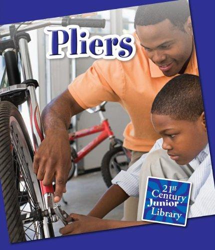 9781624311741: Pliers (21st Century Junior Library: Basic Tools)