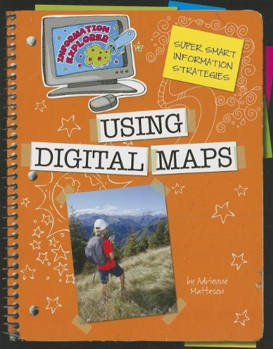 Using Digital Maps (Information Explorer): Matteson, Adrienne