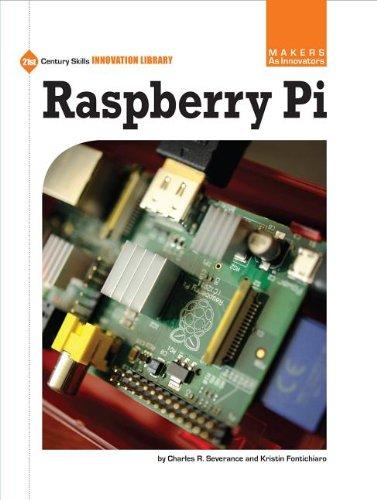 9781624312717: Raspberry Pi (Makers As Innovators: 21st Century Skills Innovation Library)