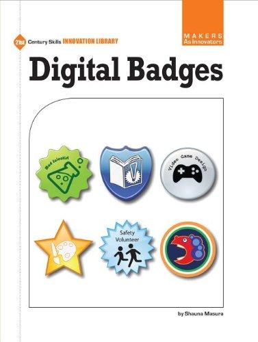 9781624312755: Digital Badges (21st Century Skills Innovation Library: Makers As Innovators)
