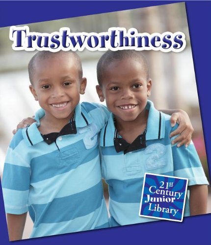 9781624312915: Trustworthiness (21st Century Junior Library: Character Education)