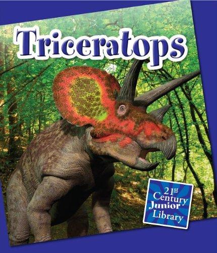Triceratops (21st Century Junior Library: Dinosaurs and Prehistoric Animals): Zeiger, Jennifer