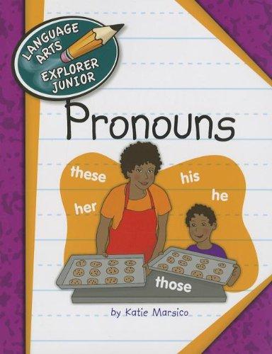 Pronouns (Language Arts Explorer Junior): Marsico, Katie