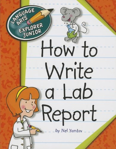 9781624313172: How to Write a Lab Report