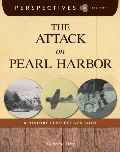 9781624314131: The Attack on Pearl Harbor: A History Perspectives Book (Perspectives Library)