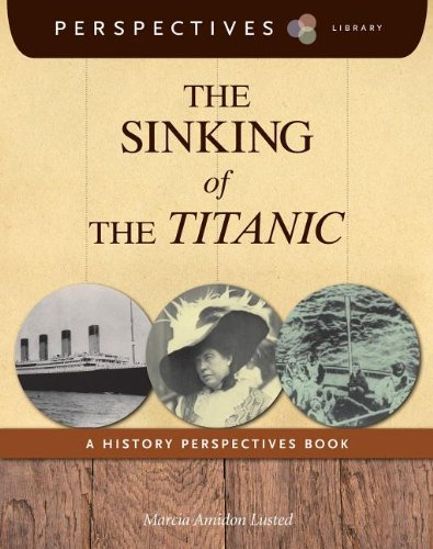 The Sinking of the Titanic (Perspectives Library): Marcia Amidon Lusted