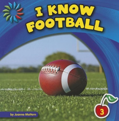 I Know Football (21st Century Basic Skills Library) (1624314759) by Mattern, Joanne