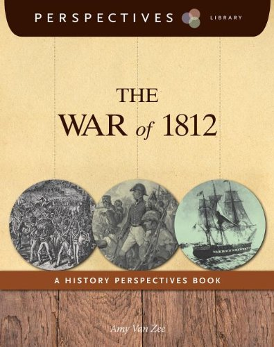 The War of 1812: A History Perspectives Book (Paperback) - Amy Van Zee