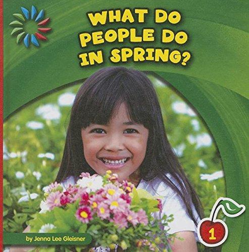 What Do People Do in Spring? (21st: Gleisner, Jenna Lee