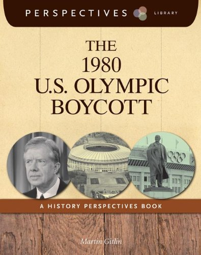 9781624316630: The 1980 U.S. Olympic Boycott: A History Perspectives Book (Perspectives Library)