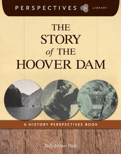 The Story of the Hoover Dam (Perspectives Library): Halls, Kelly Milner
