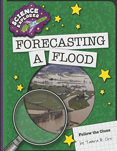9781624317880: Forecasting a Flood (Science Explorer: Follow the Clues)
