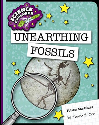 9781624317910: Unearthing Fossils (Science Explorer: Follow the Clues)