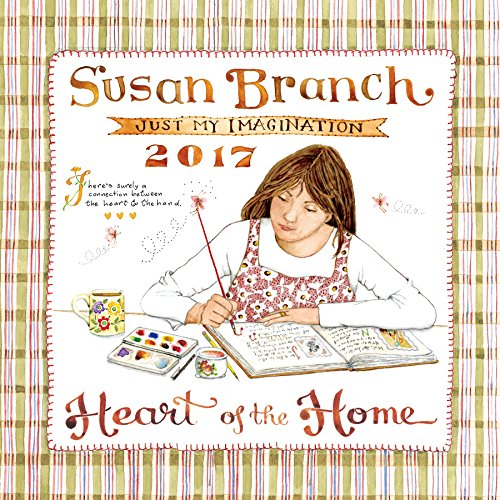 9781624387418: 2017 Susan Branch Heart of The Home Wall Calendar