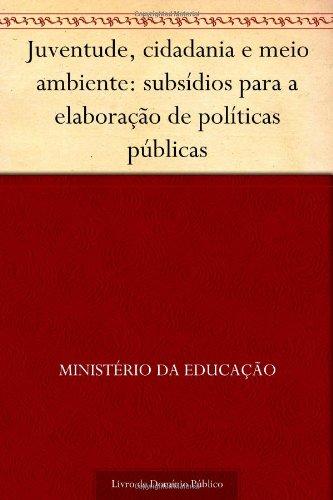 9781624444555: Juventude, cidadania e meio ambiente: subsídios para a elaboração de políticas públicas (Portuguese Edition)