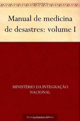 9781624465710: Manual de medicina de desastres: volume I (Portuguese Edition)