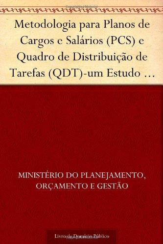9781624482137: Metodologia para Planos de Cargos e Salários (PCS) e Quadro de Distribuição de Tarefas (QDT)-um Estudo para a Associação de Comunicação Educativa Roquette Pinto - ACERP (Portuguese Edition)