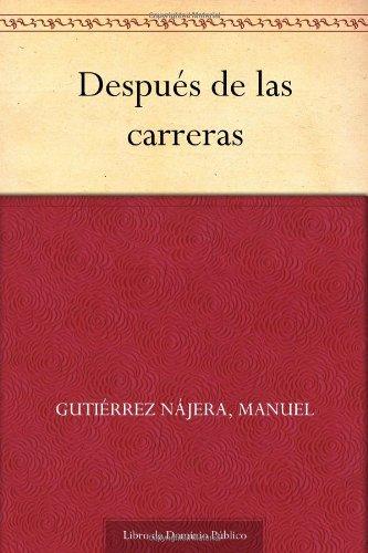 9781624501494: Después de las carreras (Spanish Edition)