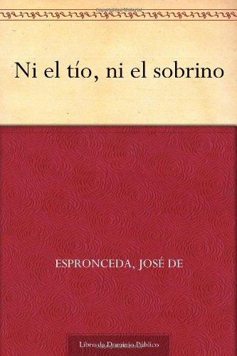 9781624504129: Ni el tío, ni el sobrino (Spanish Edition)