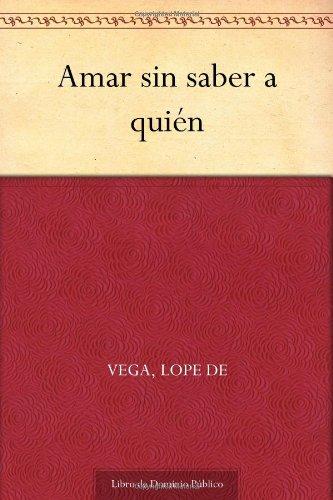 9781624508462: Amar sin saber a quién (Spanish Edition)