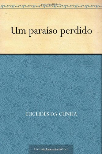 9781624509315: Um paraíso perdido (Portuguese Edition)