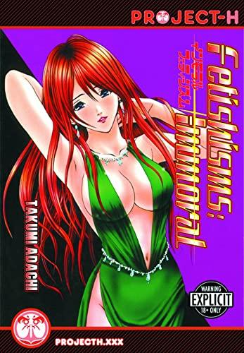 Fetishisms: Immoral (Hentai Manga) (Fetishisms (Hentai Manga)): Adachi, Takumi